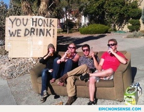 You Honk, They Drink