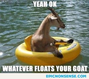 'Floats Your Goat