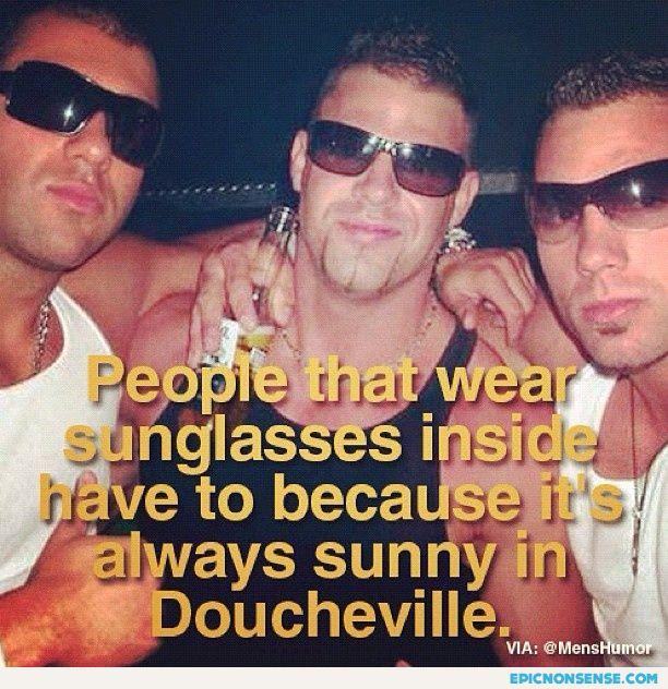 Always Sunny In Doucheville