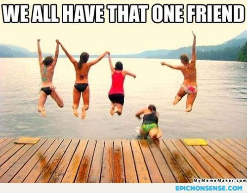 That One Friend