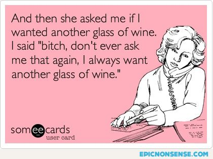 Another Glass Of Wine?